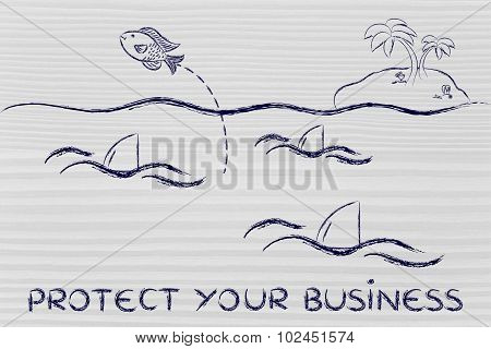 Protect Your Business (fish And Sharks Illustration)