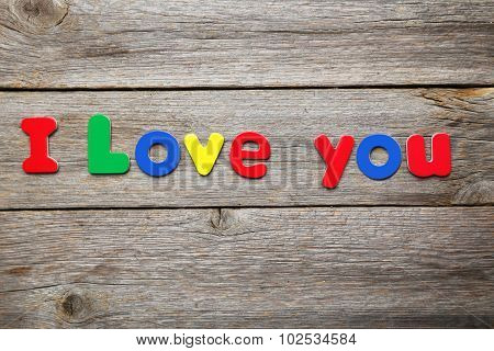 I Love You Words Made Of Colorful Magnets