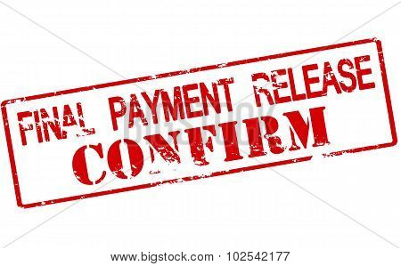 Final Payment Release Confirm