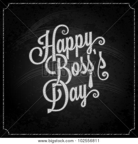 boss day vintage lettering chalk background