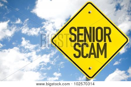 Senior Scam sign with sky background
