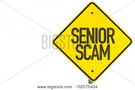 Senior Scam sign isolated on white background