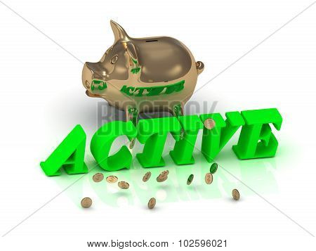 Active And Piggy - Bright Green Letters And Money