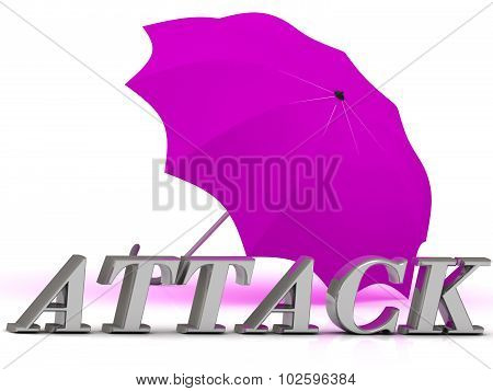 Attack- Inscription Of Silver Letters And Umbrella
