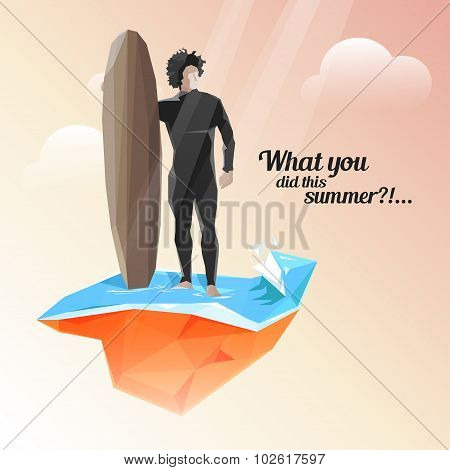 Vector summer holiday background with stylish typography. Surfer keeps board for surfing. Beautiful