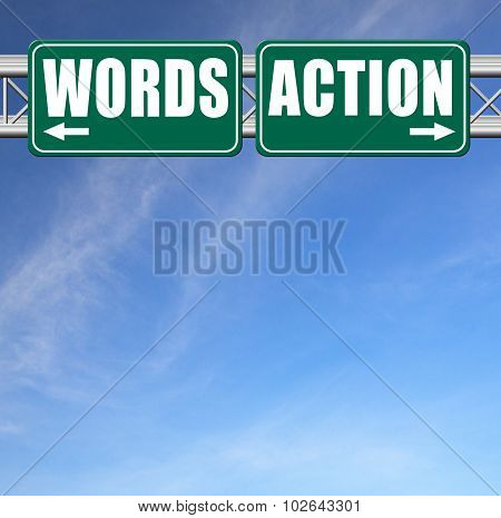 Action Or Words Only