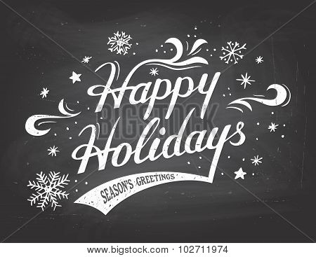 Happy Holidays On Chalkboard Background