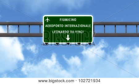 Rome Fiumicino Leonardo Da Vinci Italy Airport Highway Road Sign