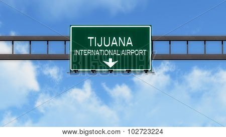 Tijuana Mexico Airport Highway Road Sign