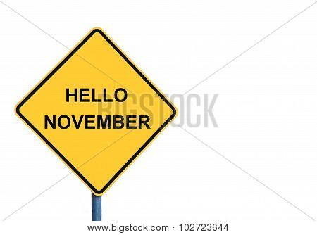 Yellow Roadsign With Hello November Message
