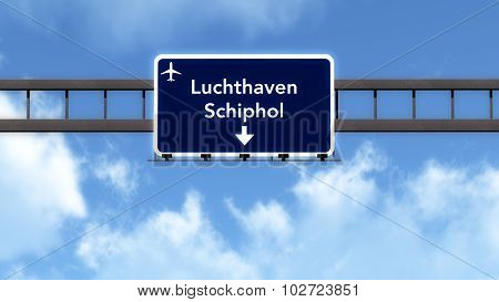 Amsterdam Schiphol Netherlands Airport Highway Road Sign