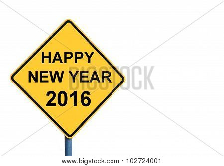 Yellow Roadsign With Happy New Year 2016 Message