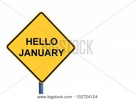 Yellow Roadsign With Hello January Message