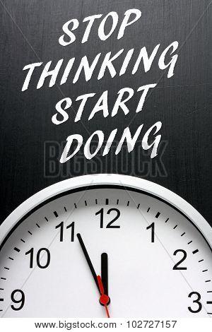 Stop Thinking Start Doing