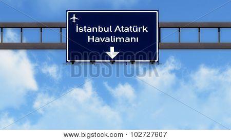 Istanbul Ataturk Turkey Airport Highway Road Sign
