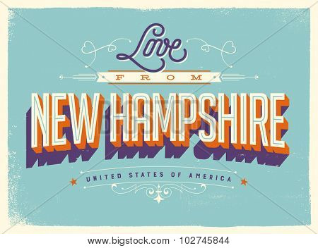 Vintage style Touristic Greeting Card with texture effects - Love from New Hampshire - Vector EPS10.