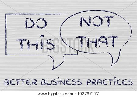 Do This, Not That: Better Business Practices