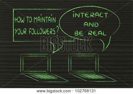 How To Maintain Followers? Interact And Be Real