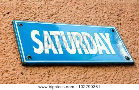 Saturday blue sign