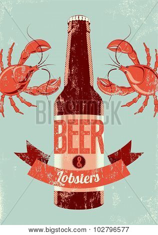 Typographic retro grunge beer poster with lobsters. Vector illustration.