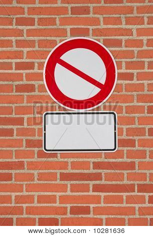 Prohibition Sign With Blank Letter Plate On Brick Wall