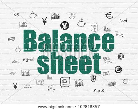 Money concept: Balance Sheet on wall background