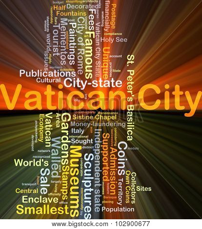 Background concept wordcloud illustration of Vatican City glowing light