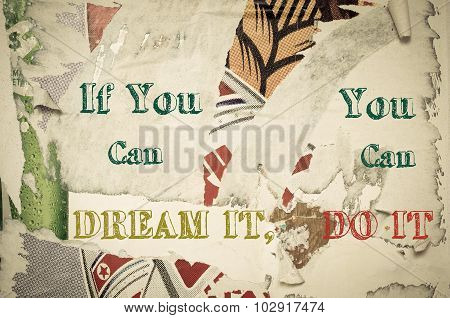 Inspirational Message - If You Can Dream It, You Can Do It