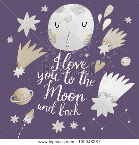 I love you to the moon and back. Awesome romantic card with lovely planets, moon, spaceship, starts and comets in light pastel colors