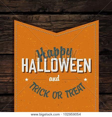 Happy Halloween VIntage Tag Design On Old Scratched Planks. Vector Illustration