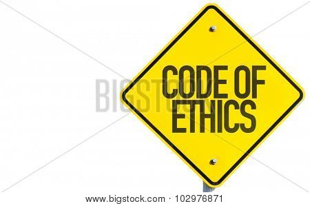 Code of Ethics sign isolated on white background