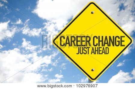 Career Change sign with sky background