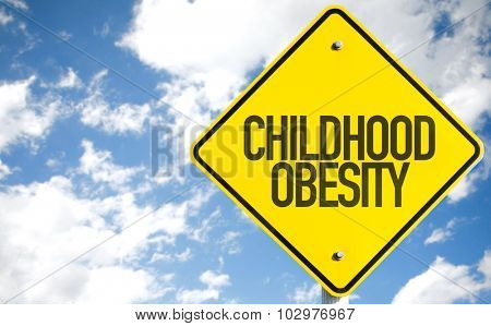 Childhood Obesity sign with sky background