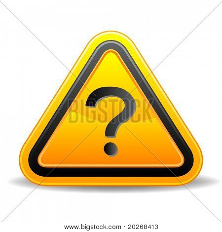 Yellow triangular warning sign with  question mark