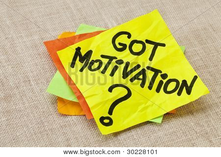 Motivational concept - got motivation question - handwriting on a yellow sticky note against canvas board