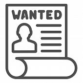 Wanted Bandit Line Icon. Wanted Placard Vector Illustration Isolated On White. Reward For Criminal O poster