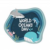 World Oceans Day. Vector Of Marine Life For Celebration Dedicated To Help Protect, And Conserve Worl poster