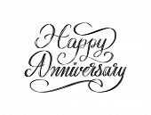 Happy Anniversary - Beautiful Script Hand Lettering Composition Design In Black And White poster