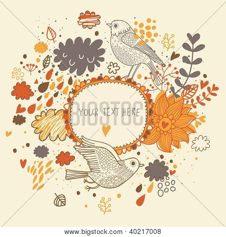 Nice background in autumn colors with vintage birds. Vector frame with place for text. Valentine's day card