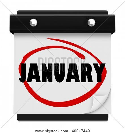 The word January on a wall calendar to remind you of important events during the winter month