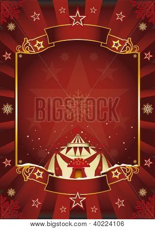 Xmas Fantastic circus. A circus background on christmas theme for you. Enjoy !