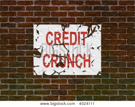 Brick Wall Of Home With Faded Credit Crunch Poster