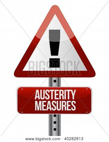 Road Traffic Sign With An Austerity Concept