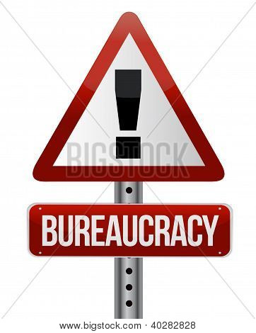 Road Traffic Sign With A Bureaucracy