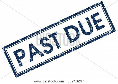 Past Due Blue Rectangular Stamp