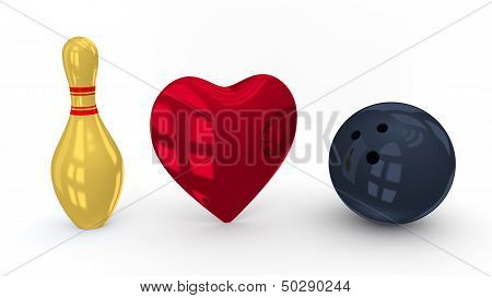 I Love Bowling On Isolated White Background