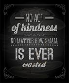 stock photo of kindness  - Quote Typographical Background - JPG