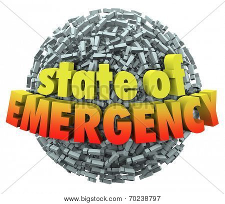 State of Emergency words in 3d letters on a ball or sphere of exclamation points or marks to illustrate a catastrophe or big problem