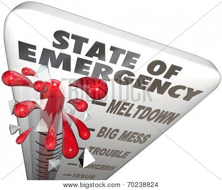 State of Emergency words on a 3d thermometer measuring the high level of crisis, urgent problem or trouble