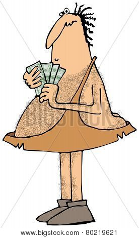 Caveman with a handful of money